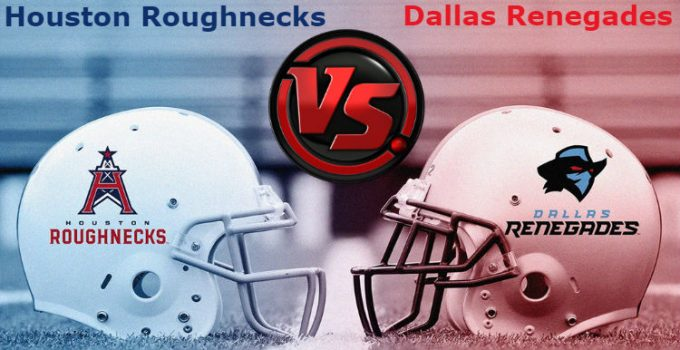 Houston Roughnecks vs. Dallas Renegades XFL Pick Prediction Preview